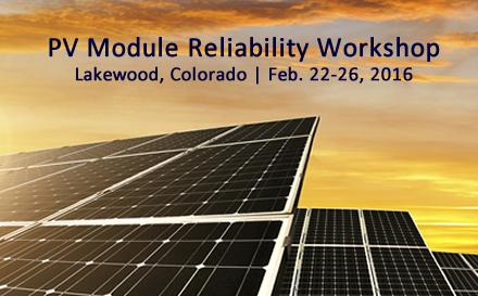 Photovoltaic Module Reliability Workshop